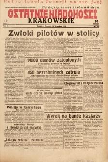Ostatnie Wiadomości Krakowskie. 1932, nr257
