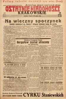 Ostatnie Wiadomości Krakowskie. 1932, nr258