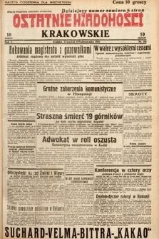 Ostatnie Wiadomości Krakowskie. 1932, nr285