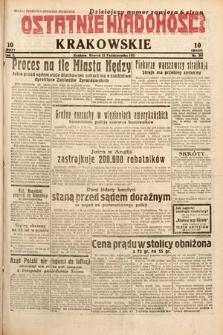 Ostatnie Wiadomości Krakowskie. 1932, nr297