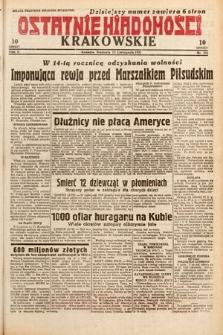 Ostatnie Wiadomości Krakowskie. 1932, nr316