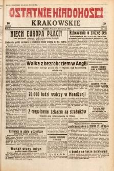 Ostatnie Wiadomości Krakowskie. 1932, nr328