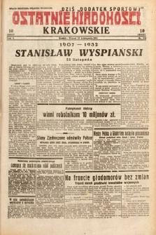 Ostatnie Wiadomości Krakowskie. 1932, nr332