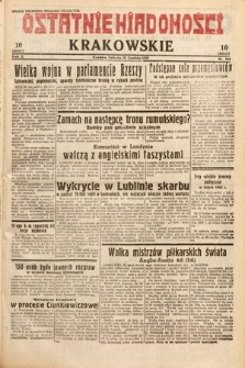 Ostatnie Wiadomości Krakowskie. 1932, nr343