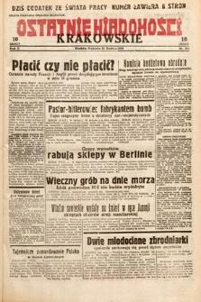 Ostatnie Wiadomości Krakowskie. 1932, nr344