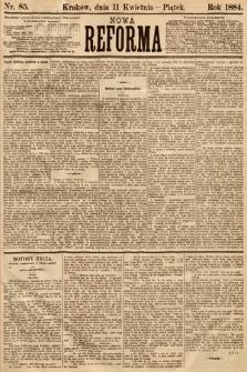 Nowa Reforma. 1884, nr85