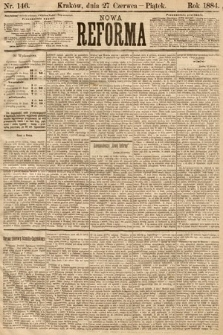 Nowa Reforma. 1884, nr146