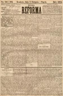 Nowa Reforma. 1884, nr181 i 182