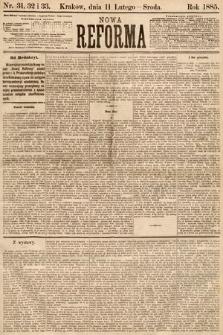 Nowa Reforma. 1885, nr31,32 i 33