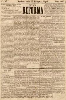 Nowa Reforma. 1885, nr47