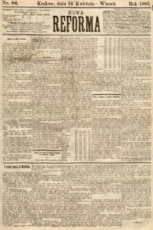 Nowa Reforma. 1885, nr84