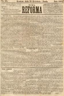 Nowa Reforma. 1885, nr85