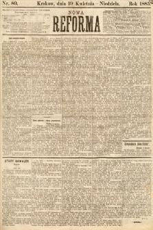 Nowa Reforma. 1885, nr89