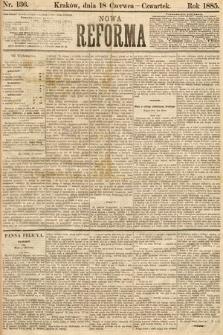 Nowa Reforma. 1885, nr136
