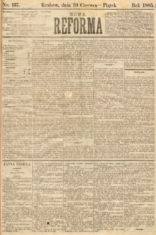 Nowa Reforma. 1885, nr137