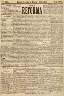 Nowa Reforma. 1885, nr147