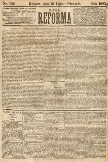 Nowa Reforma. 1885, nr162