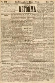 Nowa Reforma. 1885, nr164