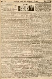 Nowa Reforma. 1885, nr182