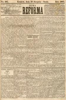 Nowa Reforma. 1885, nr187