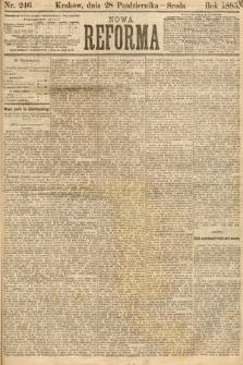 Nowa Reforma. 1885, nr246