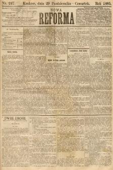Nowa Reforma. 1885, nr247