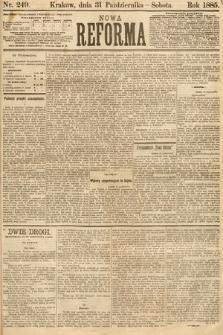 Nowa Reforma. 1885, nr249