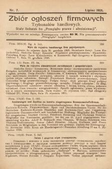 """Zbiór ogłoszeń firmowych trybunałów handlowych : stały dodatek do """"Przeglądu Prawa i Administracji"""". 1921, nr7"""