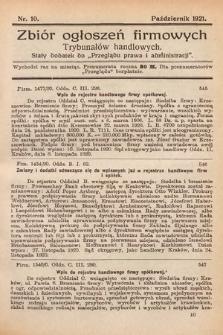 """Zbiór ogłoszeń firmowych trybunałów handlowych : stały dodatek do """"Przeglądu Prawa i Administracji"""". 1921, nr10"""