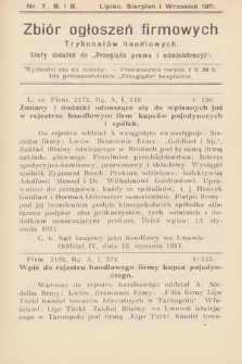 """Zbiór ogłoszeń firmowych trybunałów handlowych : stały dodatek do """"Przeglądu Prawa i Administracyi"""". 1911, nr7, 8 i 9"""