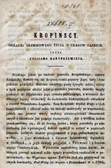 Kropińscy : obrazki sejmikowego życia z czasów saskich