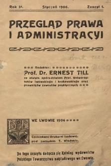 Przegląd Prawa i Administracyi. 1906, z.1