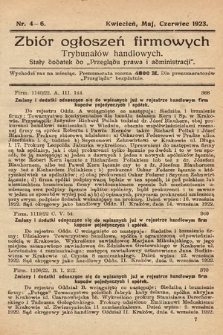 """Zbiór ogłoszeń firmowych trybunałów handlowych : stały dodatek do """"Przeglądu Prawa i Administracji"""". 1923, nr4-6"""
