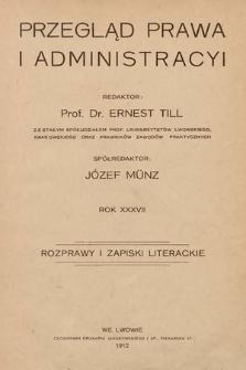 Przegląd Prawa i Administracyi : rozprawy i zapiski literackie. 1912