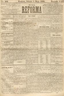 Nowa Reforma. 1888, nr104