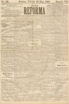 Nowa Reforma. 1888, nr121