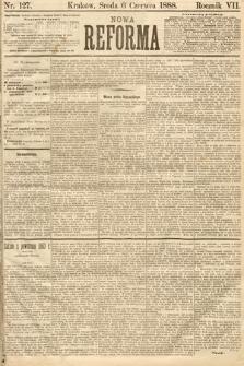 Nowa Reforma. 1888, nr127