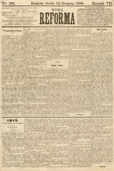 Nowa Reforma. 1888, nr186