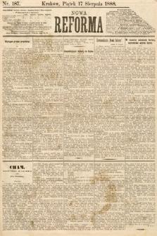 Nowa Reforma. 1888, nr187