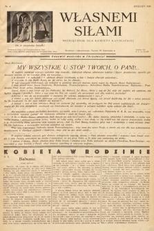 Własnemi Siłami : miesięcznik dla kobiety katolickiej. 1936, nr4