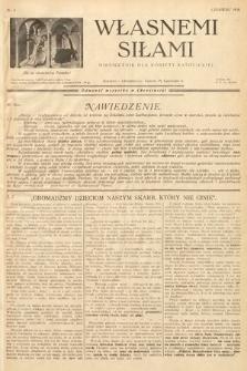 Własnemi Siłami : miesięcznik dla kobiety katolickiej. 1936, nr6