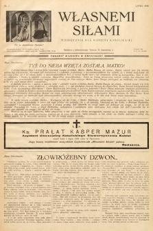 Własnemi Siłami : miesięcznik dla kobiety katolickiej. 1936, nr7
