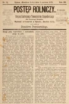 Postęp Rolniczy : organ przemysłowo-gospodarczy prowincyi szlaskiej. 1879, nr23