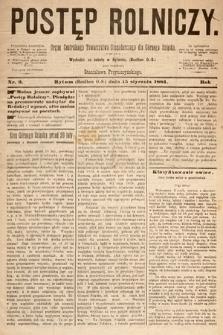 Postęp Rolniczy : organ przemysłowo-gospodarczy prowincyi szlaskiej. 1881, nr2
