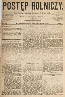 Postęp Rolniczy : organ przemysłowo-gospodarczy prowincyi szlaskiej. 1881, nr13
