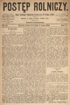 Postęp Rolniczy : organ przemysłowo-gospodarczy prowincyi szlaskiej. 1881, nr18