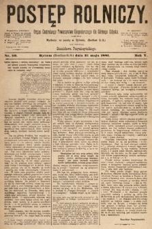 Postęp Rolniczy : organ przemysłowo-gospodarczy prowincyi szlaskiej. 1881, nr20