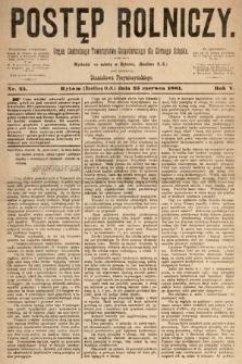 Postęp Rolniczy : organ przemysłowo-gospodarczy prowincyi szlaskiej. 1881, nr25