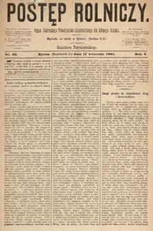 Postęp Rolniczy : organ przemysłowo-gospodarczy prowincyi szlaskiej. 1881, nr36