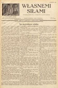 Własnemi Siłami : miesięcznik dla kobiety katolickiej. 1937, nr6